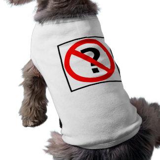 Ninguna muestra de la carretera de las preguntas ropa de perro