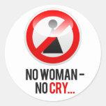"""Ninguna mujer - ningún grito… "" Etiquetas Redondas"