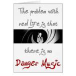 ¿Ninguna música del peligro? Felicitacion