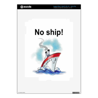 ¡Ninguna nave! iPad 3 Pegatinas Skins