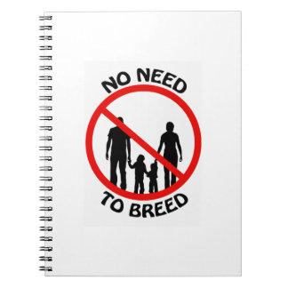 Ninguna necesidad de criar el cuaderno