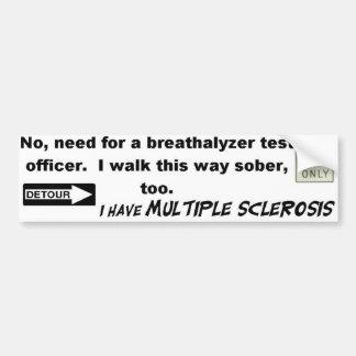 ¡Ninguna necesidad de un alcoholímetro… tengo el m Pegatina Para Auto