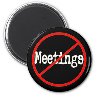 Ninguna oficina divertida de las reuniones que dic imán redondo 5 cm