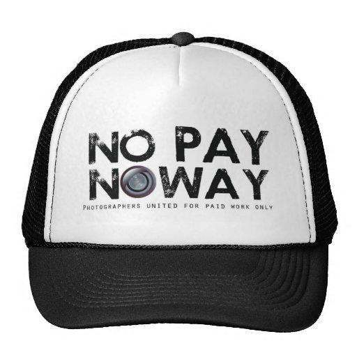 ¡Ninguna paga ninguna manera! Gorros