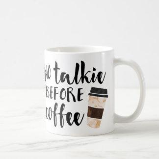 Ninguna película hablada antes del café divertido taza clásica