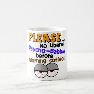 ¡Ninguna Psico-Charla liberal! Tazas