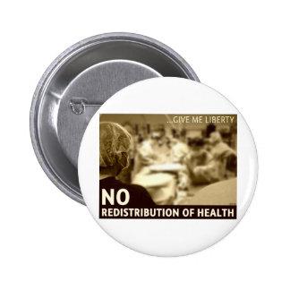 Ninguna redistribución de la salud pins