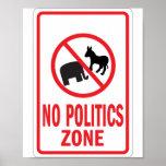 Ninguna señal de peligro de la zona de la política póster