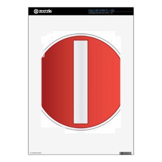 Ninguna señal de tráfico de la entrada skin para el iPad 2