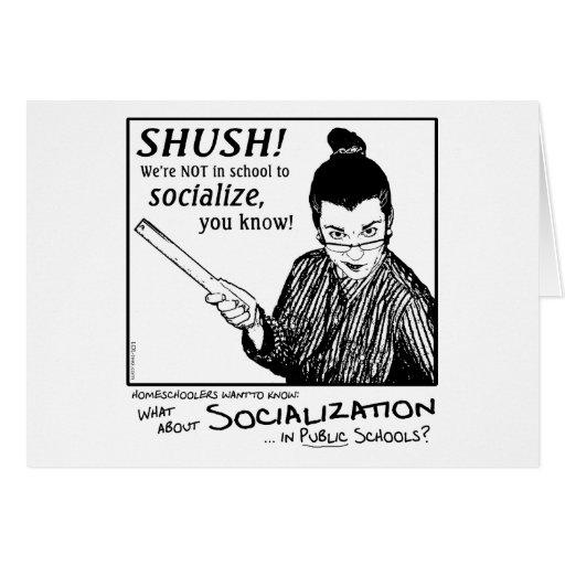 ¡Ninguna socialización! Tarjeta De Felicitación
