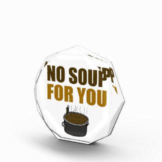 Ninguna sopa para usted concede