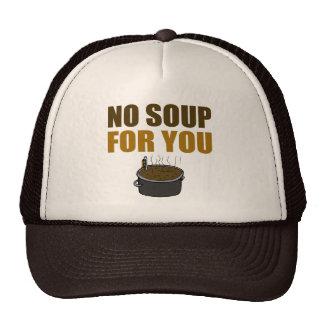 Ninguna sopa para usted gorra de los camioneros