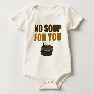 Ninguna sopa para usted mameluco de bebé