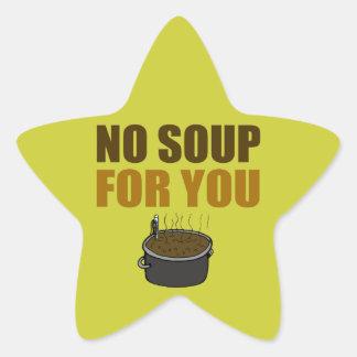Ninguna sopa para usted pegatinas forma de estrellaes personalizadas