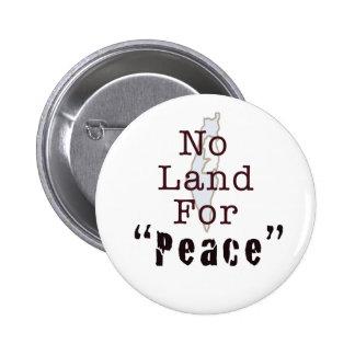 """Ninguna tierra para la """"paz """" pin"""