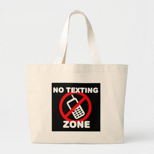 Ninguna zona de Texting Bolsas De Mano