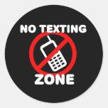 Ninguna zona de Texting Pegatina Redonda