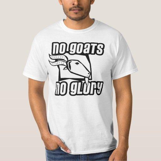 Ningunas cabras ninguna camiseta de la gloria camisas