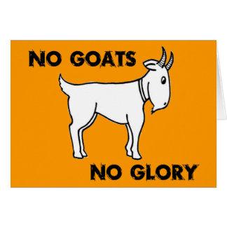 Ningunas cabras ninguna gloria tarjeta