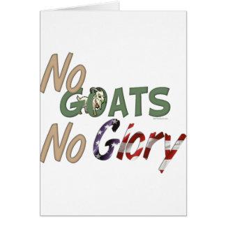 Ningunas cabras ninguna gloria tarjeta de felicitación