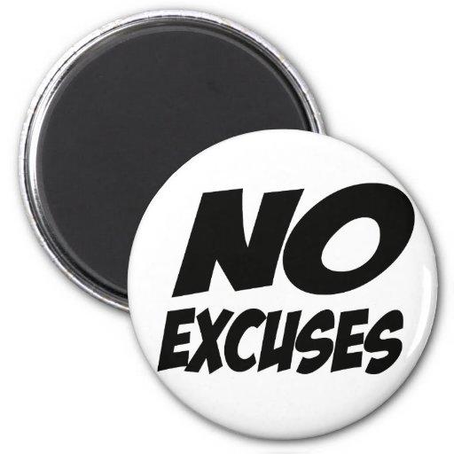 ¡Ningunas excusas! Iman Para Frigorífico