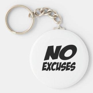 ¡Ningunas excusas! Llavero Personalizado