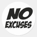 ¡Ningunas excusas! Pegatina