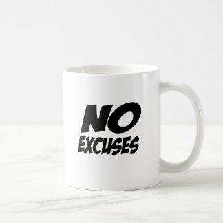 ¡Ningunas excusas! Taza De Café
