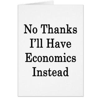 Ningunas gracias tendré economía en lugar de otro tarjeta pequeña