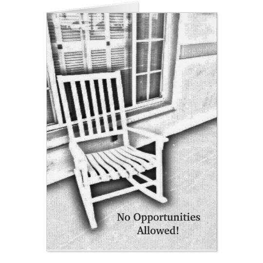 ¡Ningunas oportunidades permitidas! Tarjeta De Felicitación