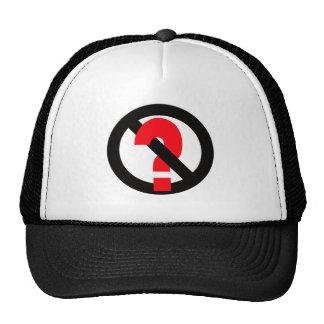 Ningunas preguntas permitidas gorras