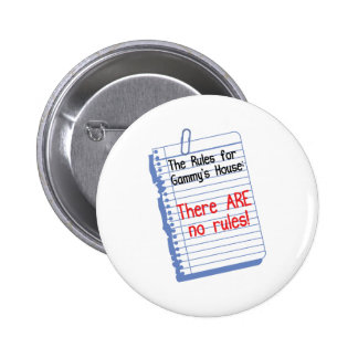 Ningunas reglas en Gammy' casa de s Pin Redondo De 2 Pulgadas