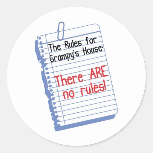 Ningunas reglas en la casa de Grampy Pegatina Redonda