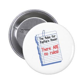 Ningunas reglas en PapPap' casa de s Pin Redondo De 2 Pulgadas