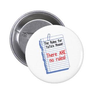 Ningunas reglas en YaYa' casa de s Pin Redondo De 2 Pulgadas