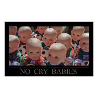 Ningunos bebés del grito póster