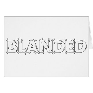 Ningunos califican el lema de Blanded Tarjeta De Felicitación