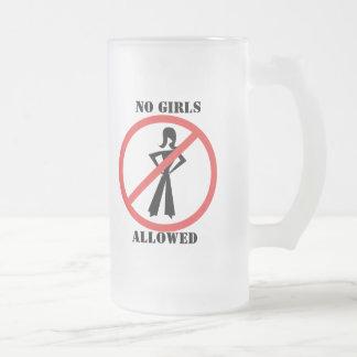 Ningunos chicas permitidos taza de cristal
