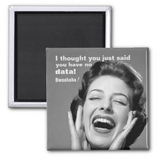 ¿Ningunos datos? Imán Vintage-Inspirado de la