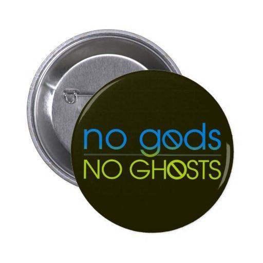 Ningunos dioses. Ningunos fantasmas Pins
