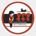 ¡Ningunos dramas! Pegatina Redonda