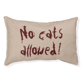 ¡Ningunos gatos permitidos! Almohada del perro Cama Para Perro Pequeño