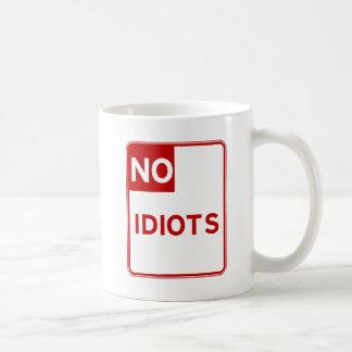 Ningunos idiotas permitieron cerca de mí taza