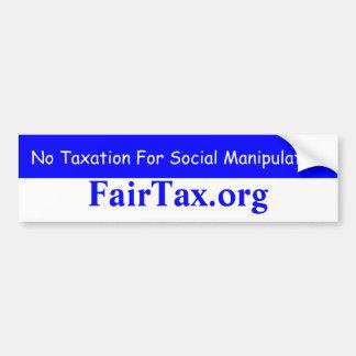 Ningunos impuestos para la manipulación social pegatina de parachoque