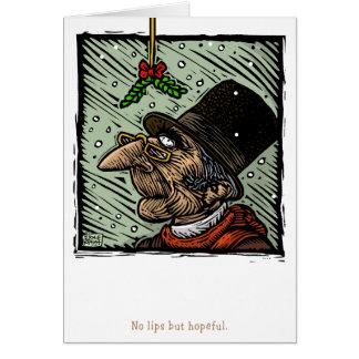 Ningunos labios pero esperanzado tarjeta de felicitación