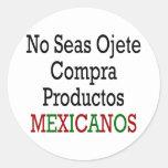 Ningunos mares Ojete Compra Productos Mexicanos Pegatinas Redondas