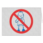 Ningunos niños permitidos tarjeta
