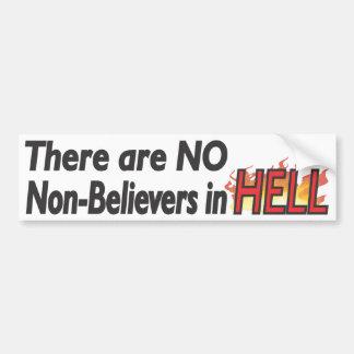 Ningunos No-Creyentes en el infierno - Bumperstick Pegatina Para Auto