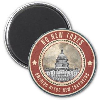 Ningunos nuevos impuestos imán redondo 5 cm