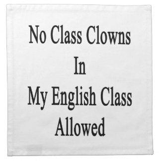 Ningunos payasos de clase en mi clase de inglés servilletas de papel